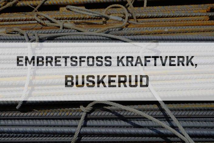 Prosjekt Embretsfoss kraftverk, Buskerud