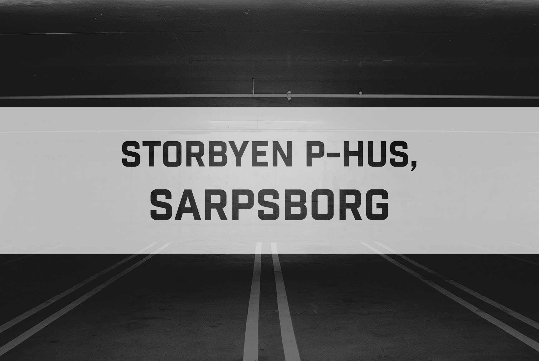 Prosjekt Storbyen P-Hus, Sarpsborg